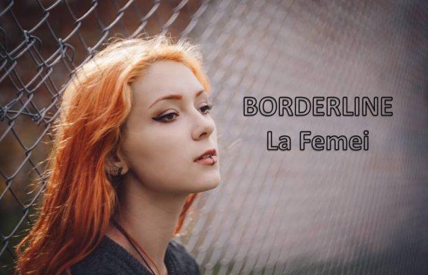 femeia borderline