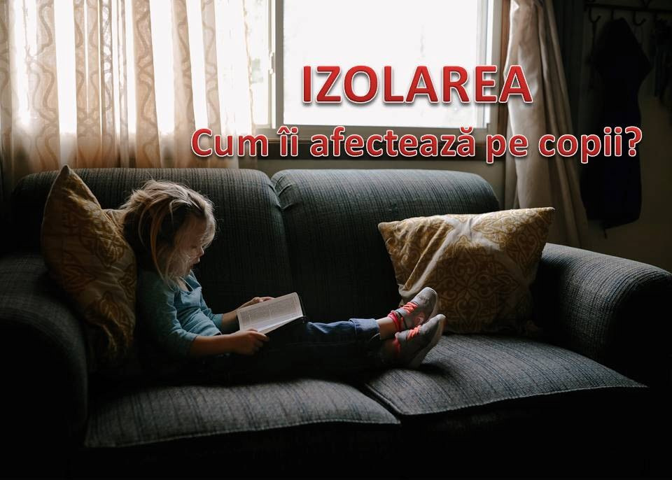 cum ii afecteaza izolare pe copii?