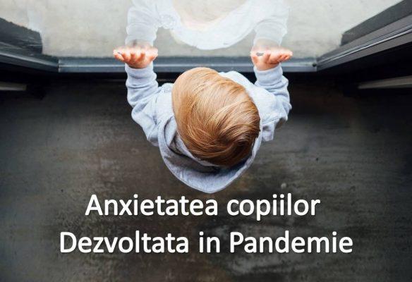anxietatea copiilor in pandemie