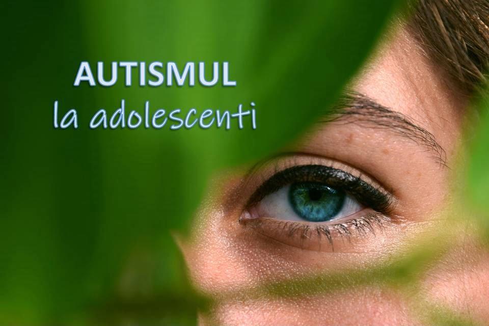 autismul la adolescenti
